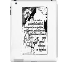 EPHESIANS 6:12 - WICKEDNESS IN HIGH PLACES iPad Case/Skin