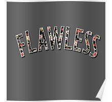 Flawless - Floral Print Poster