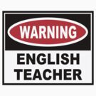 Warning: English Teacher by mobii