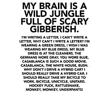 My brain is a wild jungle t-shirt (monkey monkey underpants) – Gilmore Girls, Lorelai Gilmore, Rory, Stars Hollow Photographic Print