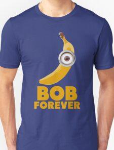 Bob Forever Unisex T-Shirt