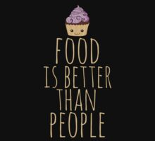 food is better than people - cupcake by FandomizedRose