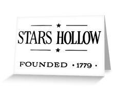 Stars Hollow Sign t-shirt - Gilmore Girls, Rory, Lorelai, The WB Greeting Card