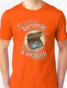 Full Time A Sociopath Addict T-Shirt