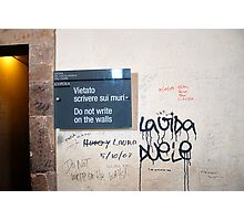Do not write on the walls! Photographic Print