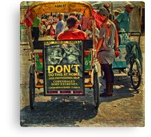 Street Life - DON'T do Home Piercing Canvas Print