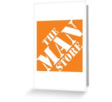 The Man Store Greeting Card