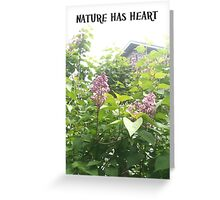 Nature has heART, lilacs behind the cabin Greeting Card