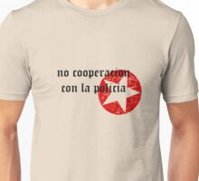 no cooperacion con la policia T-Shirt