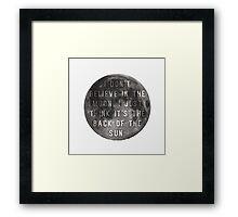 I Don't Believe in the Moon (Scrubs) Framed Print