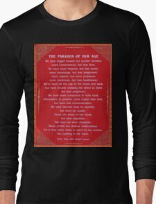 Paradox of our age Long Sleeve T-Shirt