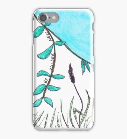 BE WILDER ness Sketch iPhone Case/Skin