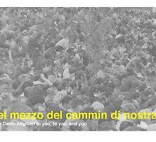Nel Mezzo Del Cammin Di Nostra Vita by Craig Kirby