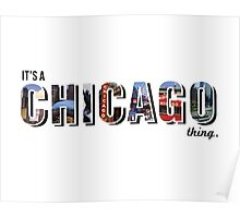 It's a Chicago thing Poster