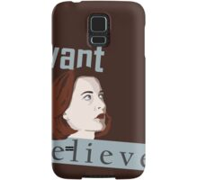 I Want to Believe Samsung Galaxy Case/Skin