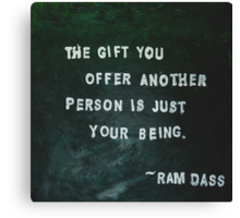 Painted Quote featuring Ram Dass Canvas Print