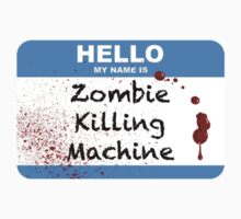 Zombie Killer Hello Name Tag by andrewsloan