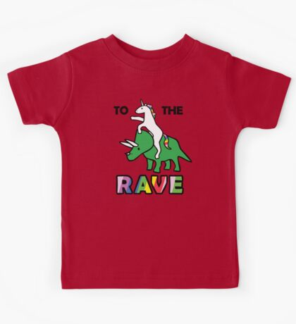 To The Rave! (Unicorn Riding Triceratops) Kids Tee