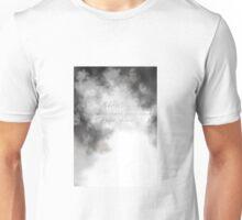 Blow Foul Winds Unisex T-Shirt
