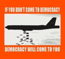 Democracy will come to you Kids Clothes