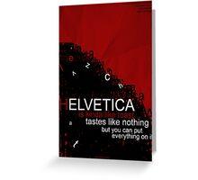 Helvetica Is Kinda Like Toast (Red) Greeting Card