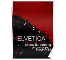 Helvetica Is Kinda Like Toast (Red) Poster