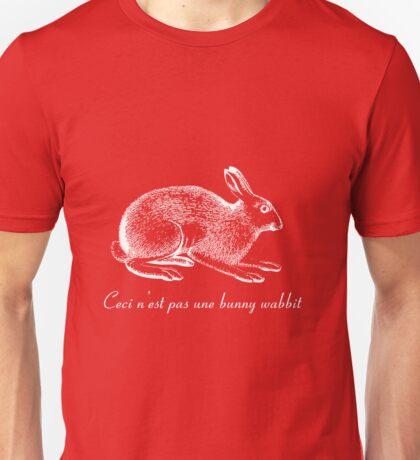 Ceci n'est pas une bunny wabbit Unisex T-Shirt
