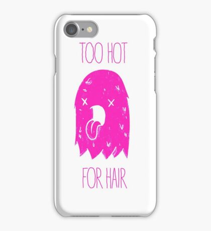 Too Hot For Hair - Pink iPhone Case/Skin