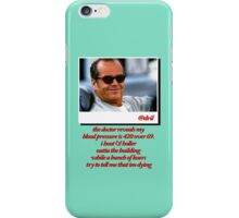 Jack Nicholson Quotes iPhone Case/Skin