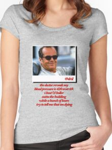 Jack Nicholson Quotes Women's Fitted Scoop T-Shirt