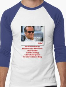 Jack Nicholson Quotes Men's Baseball ¾ T-Shirt