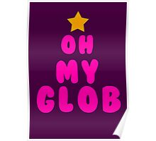 Oh my glob, adventure time Poster