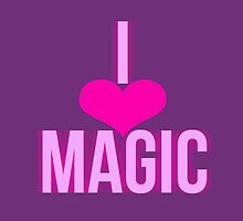 i love magic by Liz Nunn