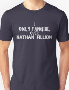 Nathan Fillion Fangirl Unisex T-Shirt