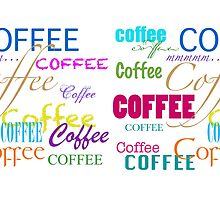 Coffee-Colorful Text Design by artgoddess