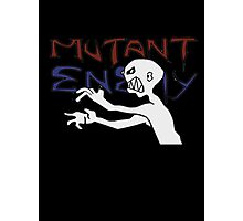 Mutant Enemy  Photographic Print