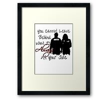 Always At Your Side Framed Print