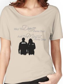 May the Dance Never End Women's Relaxed Fit T-Shirt