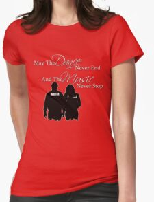 May the Dance Never End T-Shirt