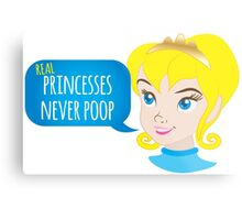 Real princesses never poop Metal Print
