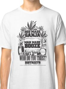 God Made Ganja Classic T-Shirt