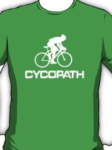 Funny Cycling T Shirt - Cycopath T-Shirt