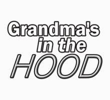 Grandma's in the HOOD by Melissa Park