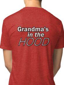 Grandma's in the HOOD Tri-blend T-Shirt