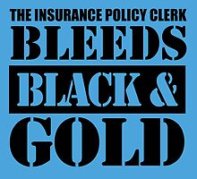 The Insurance Policy Clerk Bleeds Black & Gold by inkedcreatively