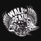 Wall of Death by Rob Stephens