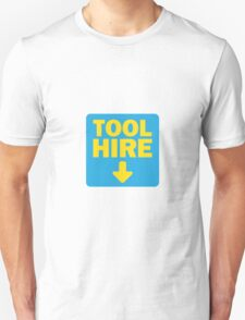 Tool Hire T-Shirt