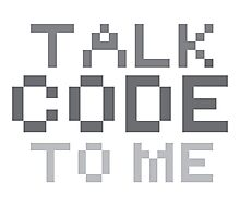 Talk code to me Photographic Print