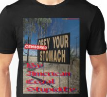 """""CENSORED""Your Stomach"", Olympic Highway, Australia Unisex T-Shirt"