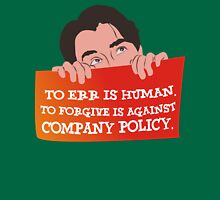 Company Policy Unisex T-Shirt